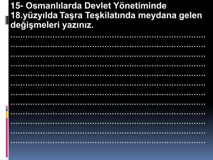 15- Osmanlılarda Devlet Yönetiminde 18.yüzyılda