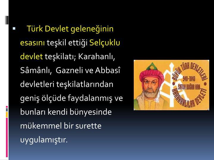 Türk Devlet geleneğinin esasını