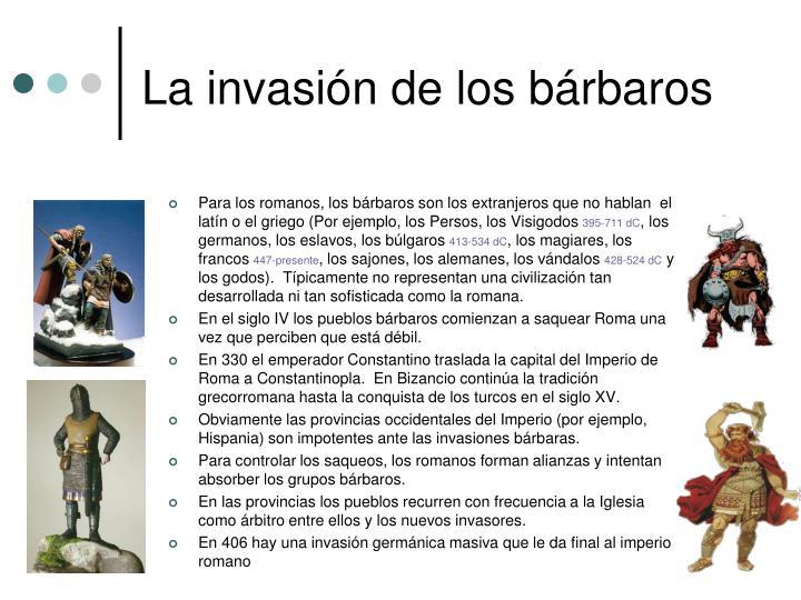 La invasi n de los b rbaros