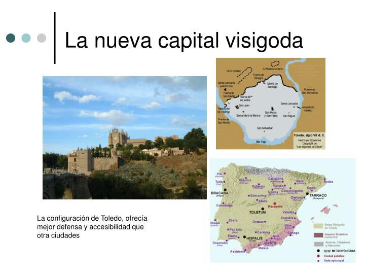 La nueva capital visigoda