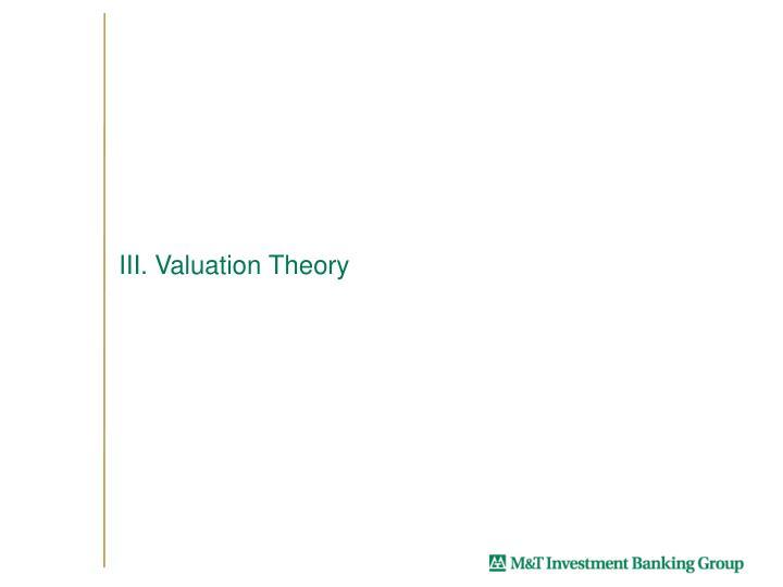 III. Valuation Theory
