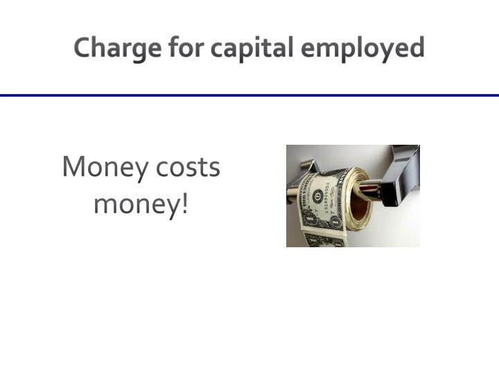 Charge for capital employed