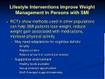 lifestyle interventions improve weight management in persons with smi