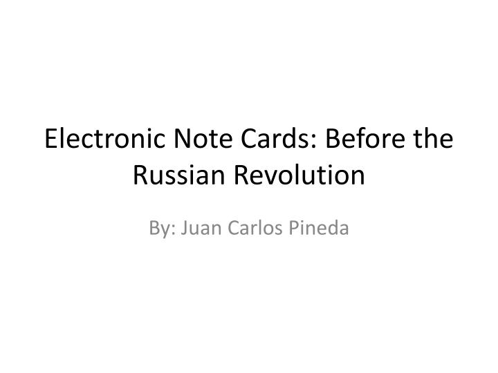 electronic note cards before the russian revolution n.
