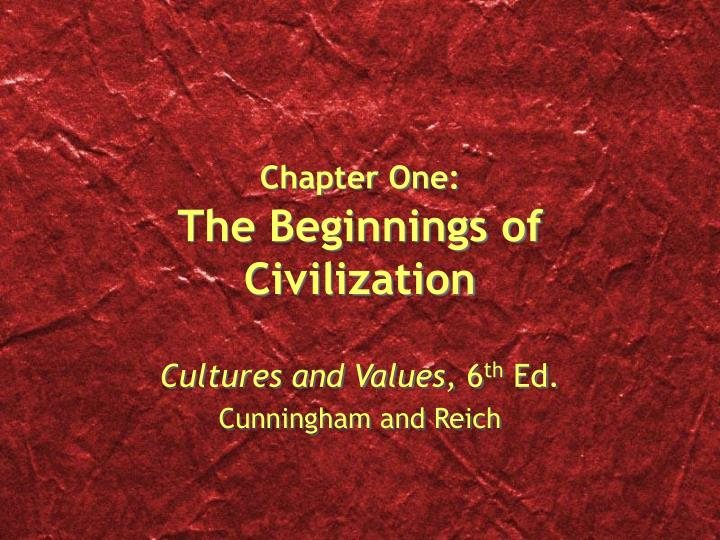 the beginning of civilization essay The meaning of the term civilization has changed several times during its history, and even today it is used in several ways it is commonly used to describe human societies with a high level of cultural and technological development, as opposed to what many consider to be less advanced societies.