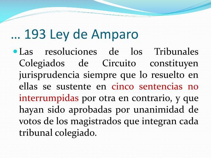 … 193 Ley de Amparo