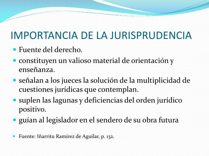IMPORTANCIA DE LA JURISPRUDENCIA