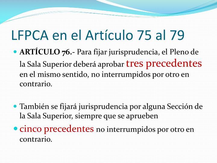 LFPCA en el Artículo 75 al 79