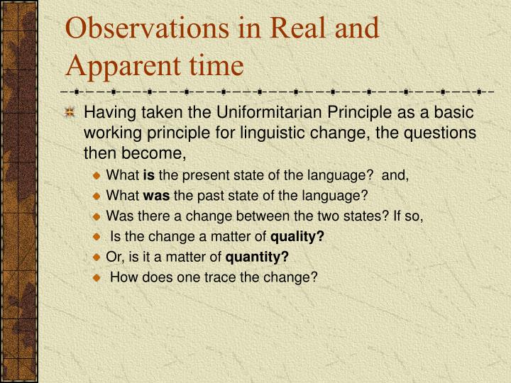Observations in Real and Apparent time