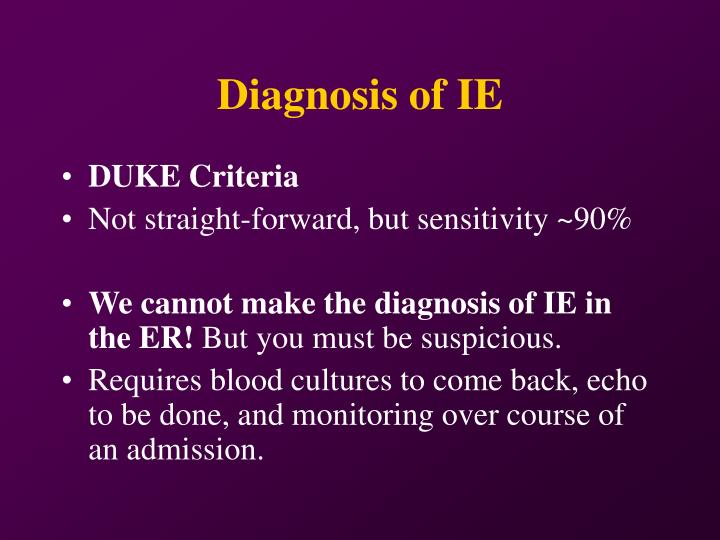 Diagnosis of IE