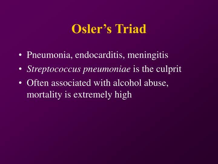 Osler's Triad