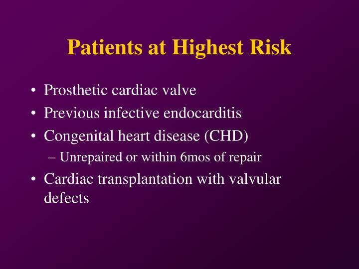 Patients at Highest Risk