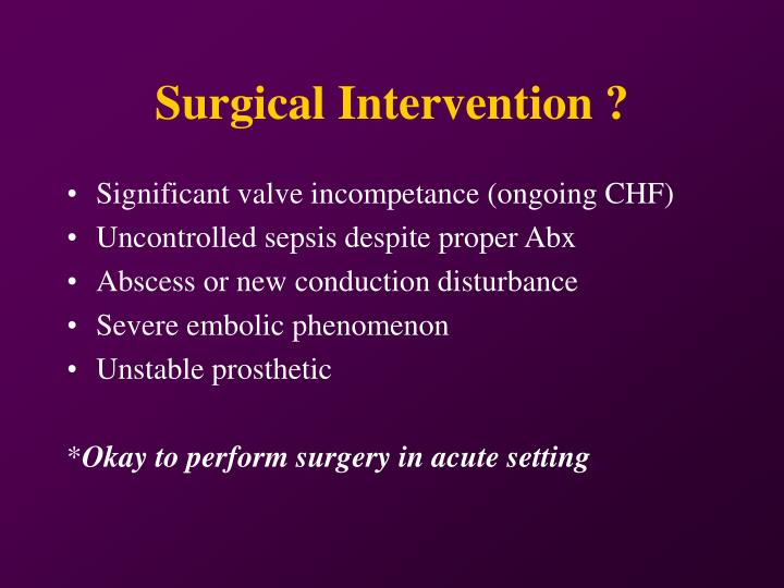 Surgical Intervention ?