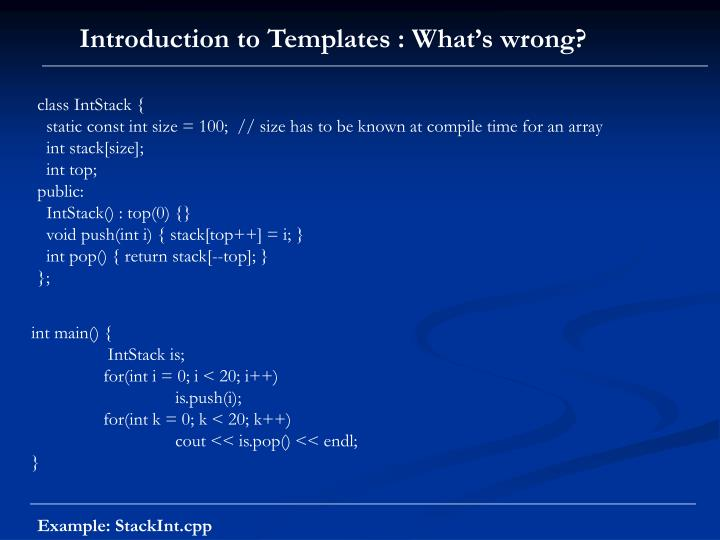 Introduction to Templates : What's wrong?