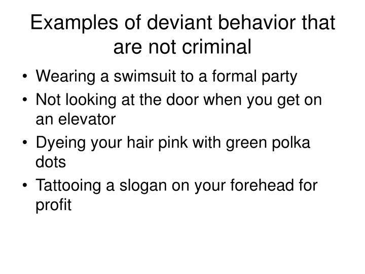 what are examples of deviant behavior