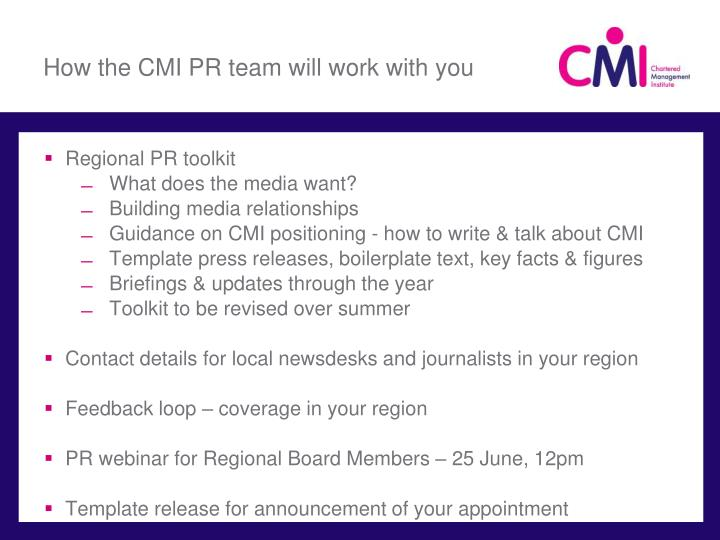 How the CMI PR team will work with you