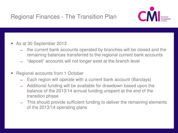 Regional Finances - The Transition Plan