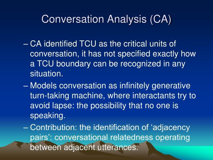 Conversation Analysis (CA)