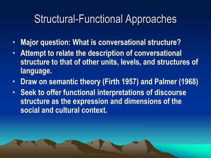 Structural-Functional Approaches