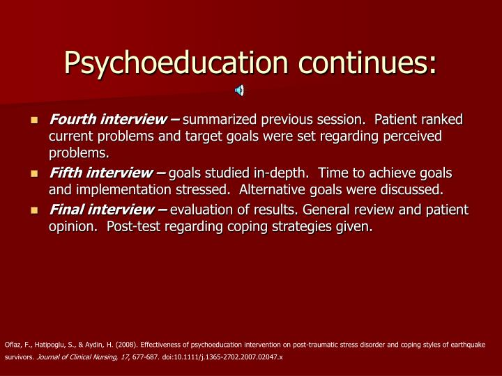 Psychoeducation continues: