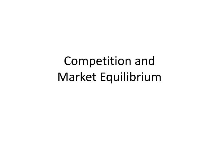 competition and market equilibrium n.