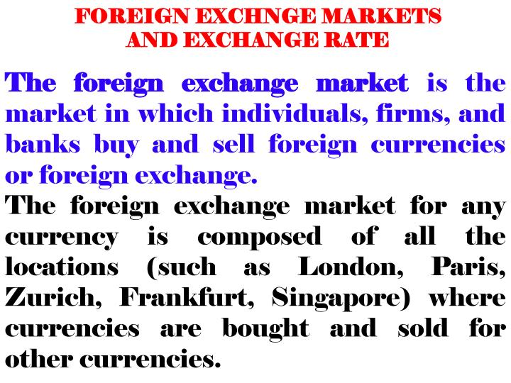 FOREIGN EXCHNGE MARKETS