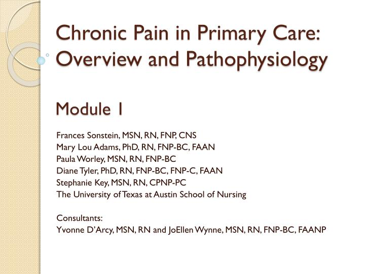 chronic pain in primary care overview and pathophysiology module 1 n.