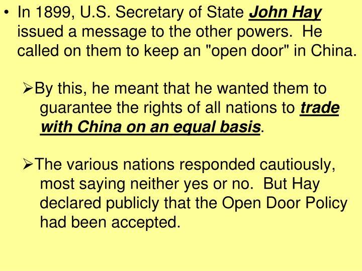 In 1899, U.S. Secretary of State