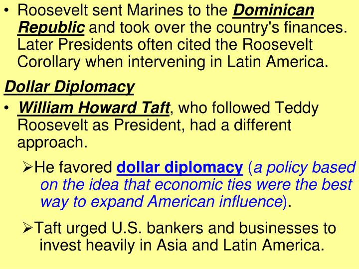 Roosevelt sent Marines to the