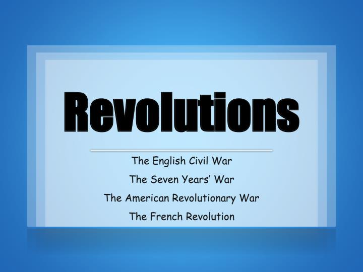 english civil war and french revolution Imperial republics: revolution, war and territorial expansion from the english civil war to the french revolution [edward andrew] on amazoncom free shipping on qualifying offers republicanism and imperialism are typically understood to be located at opposite ends of the political spectrum.