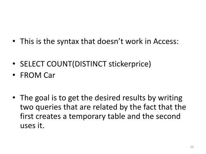This is the syntax that doesn't work in Access: