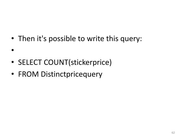 Then it's possible to write this query: