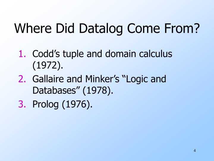 Where Did Datalog Come From?