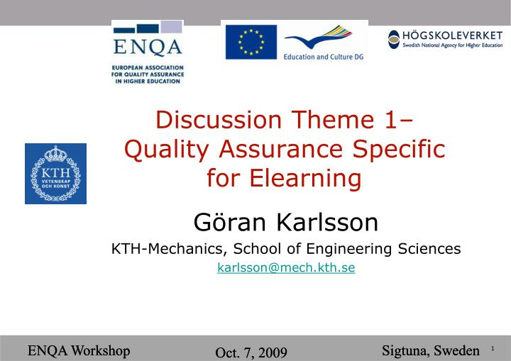 discussion theme 1 quality assurance specific for elearning n.