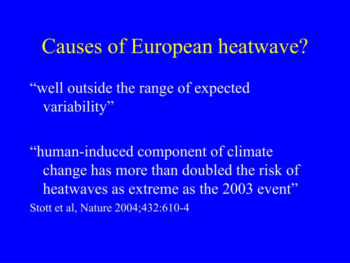 Causes of European heatwave?