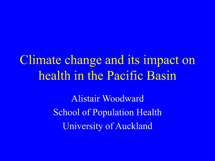 Climate change and its impact on health in the pacific basin