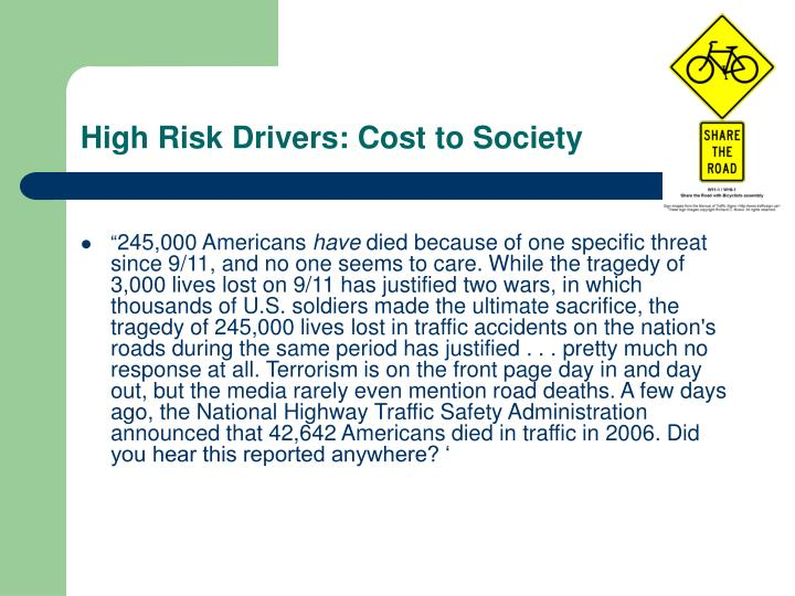 High Risk Drivers: Cost to Society