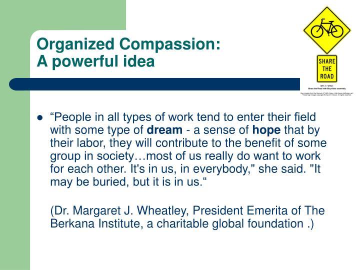Organized Compassion: