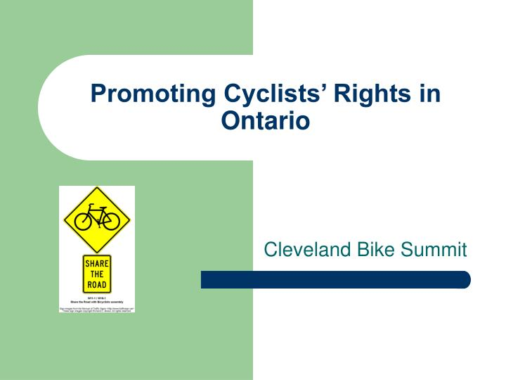 Promoting cyclists rights in ontario