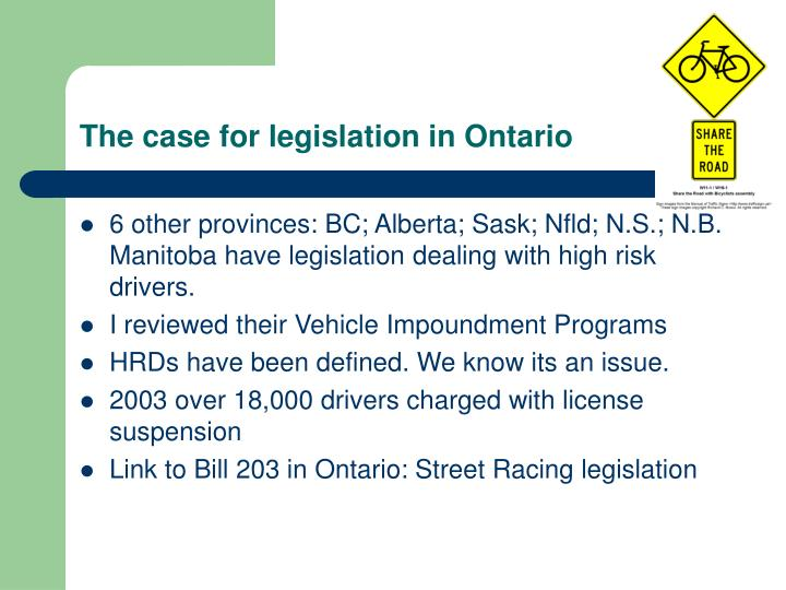 The case for legislation in Ontario