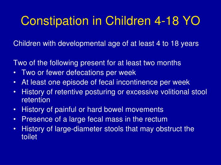 Constipation in Children 4-18 YO