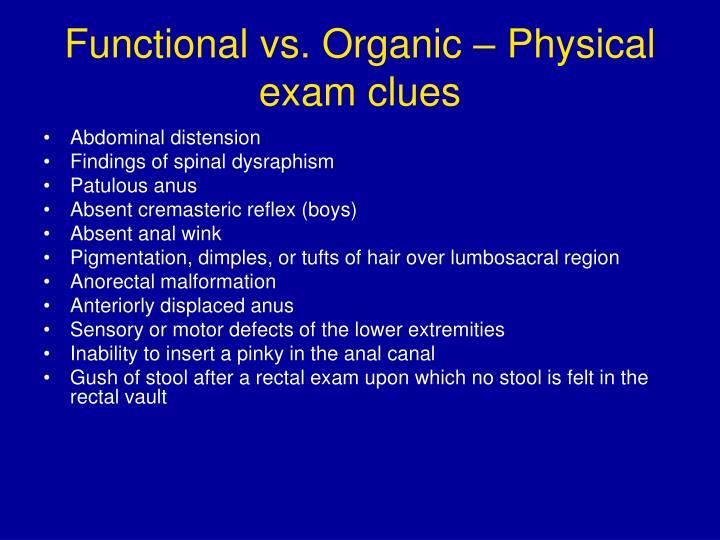 Functional vs. Organic – Physical exam clues