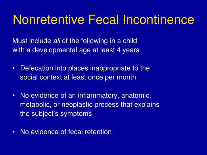 Nonretentive Fecal Incontinence