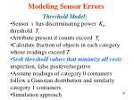 modeling sensor errors1