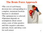 the brute force approach