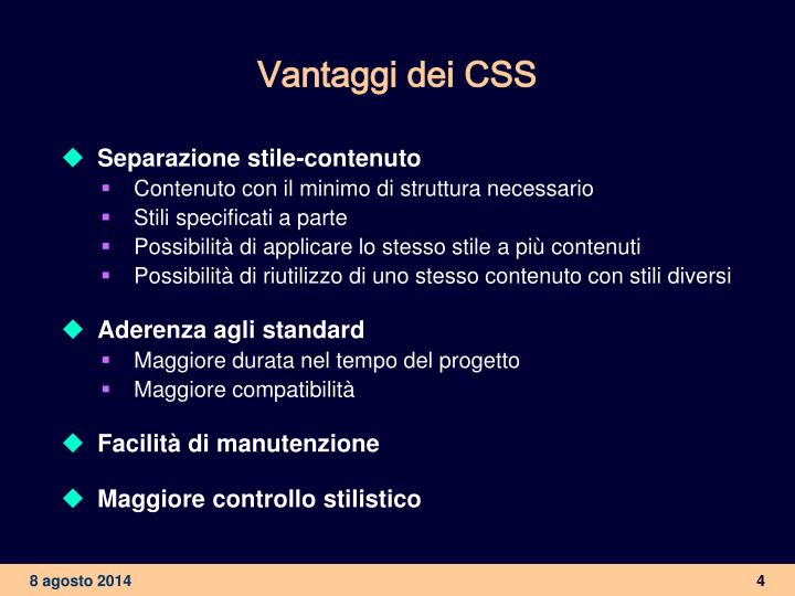 Vantaggi dei CSS