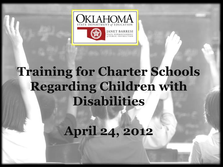 training for charter schools regarding children with disabilities april 24 2012 n.