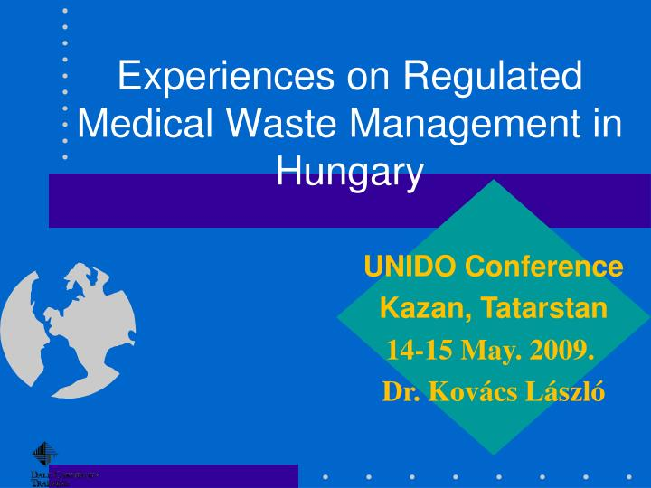Ppt  Experiences On Regulated Medical Waste Management In Hungary