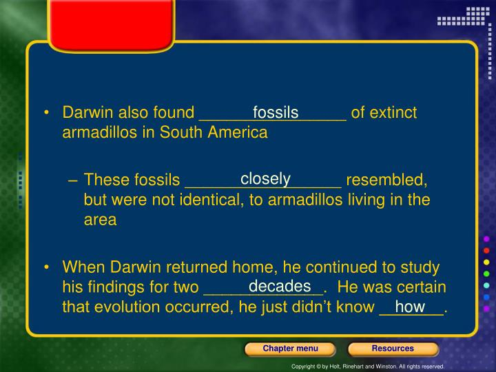 Darwin also found ________________ of extinct armadillos in South America