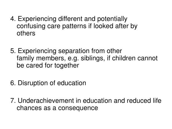 4. Experiencing different and potentially